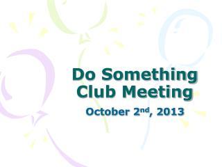 Do Something Club Meeting