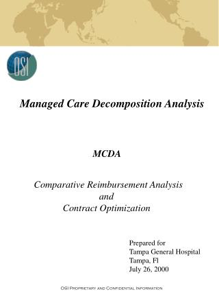 Comparative Reimbursement Analysis                                 and                  Contract Optimization