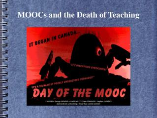 MOOCs and the Death of Teaching
