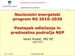 Nacionalni energetski program RS 2010-2030  Postopek odločanja in prednostna področja NEP