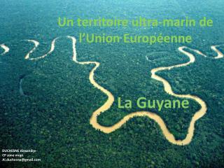 Un territoire ultra-marin de l'Union Européenne