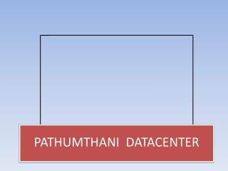 PATHUMTHANI  DATACENTER
