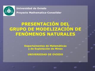 Universidad de Oviedo Proyecto Mathematica-Consolider