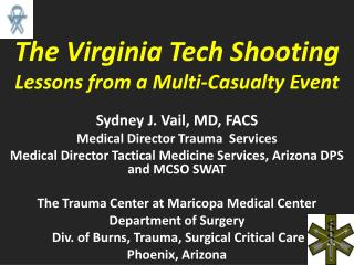 The Virginia Tech Shooting Lessons from a Multi-Casualty Event