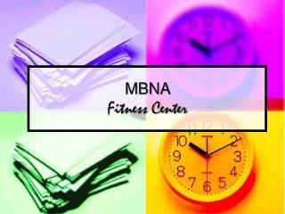 MBNA  Fitness Center