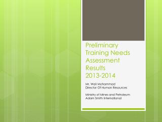 Preliminary Training Needs Assessment Results 2013-2014