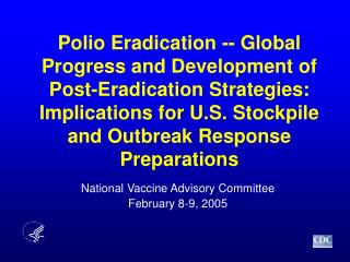 National Vaccine Advisory Committee February 8-9, 2005