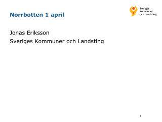Norrbotten 1 april