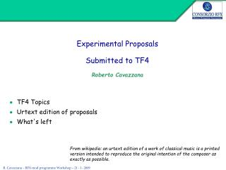 Experimental Proposals  Submitted to TF4 Roberto Cavazzana