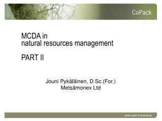 MCDA in  natural resources management PART II