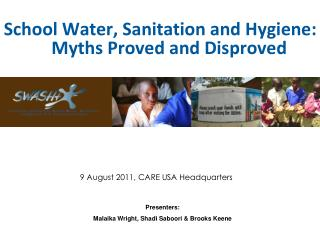 School Water, Sanitation and Hygiene:  Myths Proved and Disproved