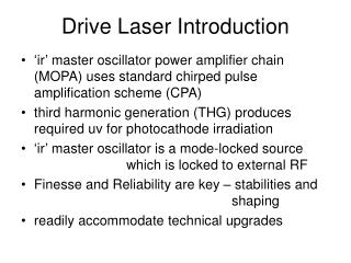 Drive Laser Introduction