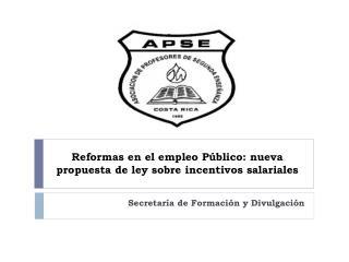 Reformas en el empleo P�blico: nueva propuesta de ley sobre incentivos salariales