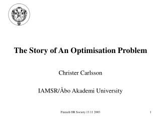 The Story of An Optimisation Problem