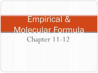 Empirical & Molecular Formula