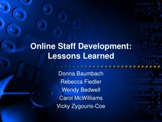 Online Staff Development:  Lessons Learned
