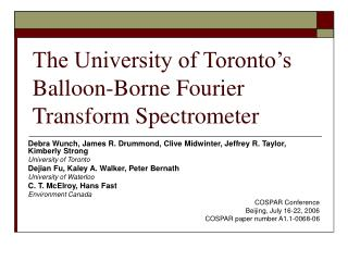 The University of Toronto's Balloon-Borne Fourier Transform Spectrometer