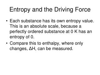 Entropy and the Driving Force