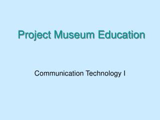 Project Museum Education