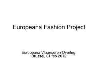 Europeana Fashion Project
