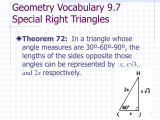 Geometry Vocabulary 9.7 Special Right Triangles