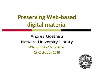 Preserving Web-based digital material