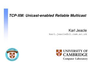 TCP-XM: Unicast-enabled Reliable Multicast