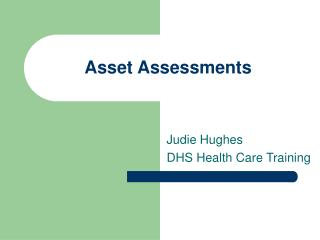 Asset Assessments