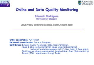 Online and Data Quality Monitoring