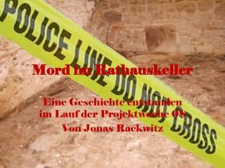Mord im Rathauskeller