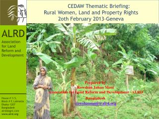 CEDAW Thematic Briefing:  Rural Women, Land and Property Rights 2oth February 2013-Geneva