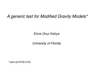 A generic test for Modified Gravity Models*