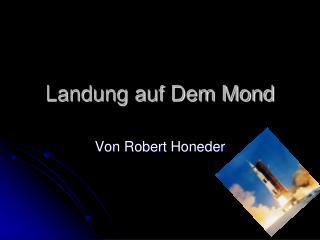 Landung auf Dem Mond