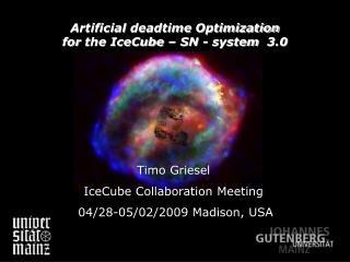 Timo  Griesel IceCube Collaboration  Meeting  04/28-05/02/2009 Madison, USA