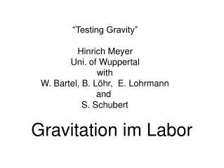 Gravitation im Labor