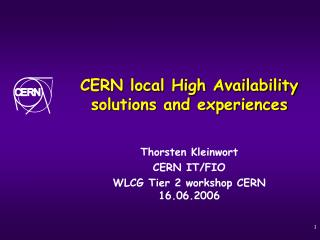 CERN local High Availability solutions and experiences