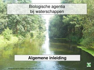 Biologische agentia bij waterschappen
