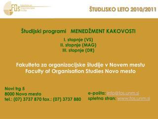 ŠTUDIJSKO LETO 2010/2011