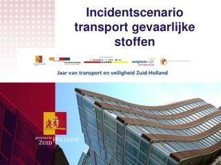 Incidentscenario transport gevaarlijke stoffen