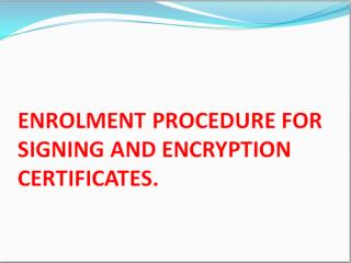 Digital Certificate Installation  User Guide For Class - 2 Certificates Download of Papers.