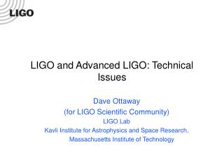 LIGO and Advanced LIGO: Technical Issues