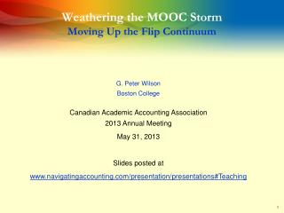 Weathering the MOOC Storm Moving Up the Flip Continuum