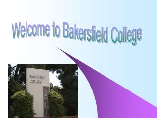 Welcome to Bakersfield College