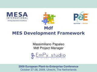 Mdf MES Development Framework