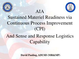 AIA Sustained Materiel Readiness via Continuous Process Improvement (CPI)