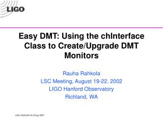 Easy DMT: Using the chInterface Class to Create/Upgrade DMT Monitors
