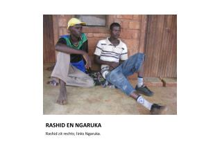 RASHID EN NGARUKA