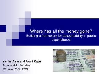 Where has all the money gone? Building a framework for accountability in public expenditures