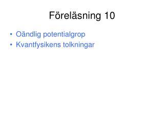 F�rel�sning 10
