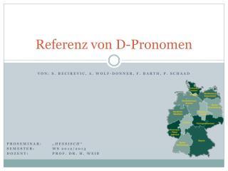 Referenz von D-Pronomen